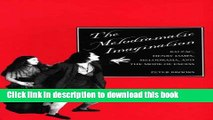 Read The Melodramatic Imagination  Balzac, Henry James, Melodrama, and the Mode of Excess PDF Online