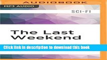 Read The Last Weekend Ebook Free