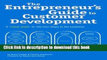 Read Books The Entrepreneur s Guide to Customer Development: A cheat sheet to The Four Steps to