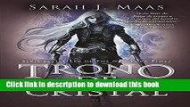 Read Trono de cristal #1 / Throne of Glass #1 (Trono De Cristal/ Throne of Glass) (Spanish