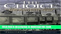 Read Books The Choice: A Fable of Free Trade and Protection (3rd Edition) ebook textbooks