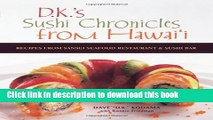 [PDF]  Sushi Chronicles from Hawaii: Recipes from Sansei Seafood Restaurant and Sushi Bar  [Read]