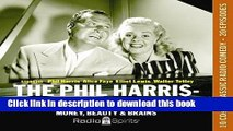 Read Book The Phil Harris-Alice Faye Show: Money, Beauty   Brains (Old Time Radio) ebook textbooks