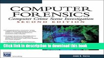 [Read PDF] Computer Forensics: Computer Crime Scene Investigation (Networking Series) (Charles