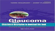 [PDF] Glaucoma Therapy: Current Issues and Controversies Full Colection
