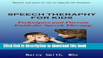 [PDF] Speech Therapy for Kids : Techniques and Parents Guide for Speech Therapy (speech therapy,