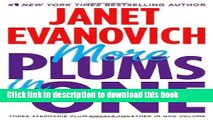 [PDF] More Plums in One: Four to Score, High Five, and Hot Six (Stephanie Plum Novels) Popular