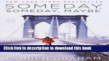 [PDF] Someday, Someday, Maybe: A Novel Full Colection