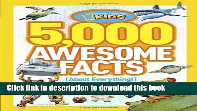 [PDF] 5,000 Awesome Facts (About Everything!) (National Geographic Kids) Full Colection