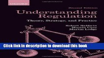 [PDF] Understanding Regulation: Theory, Strategy, and Practice Popular Online