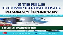Ebook Sterile Compounding for Pharm Techs--A text and review for Certification Free Online