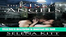 [PDF] The Kiss of Angels (Divine Vampires Book 2) Popular Online