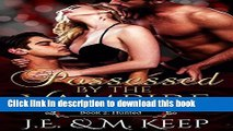 [PDF] Hunted: Possessed by the Vampire - Book 2 (Possessed by the Vampire by J.E.   M. Keep)