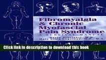 [PDF] Fibromyalgia   Chronic Myofascial Pain Syndrome : A Survival Manual Full Online