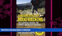 READ BOOK  Fundamentals of Mantracking: The Step-by-Step Method: An Essential Primer for Search