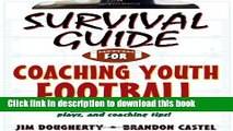 [PDF] Survival Guide for Coaching Youth Football (Survival Guide for Coaching Youth Sports)