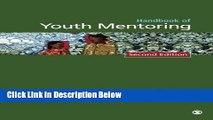Books Handbook of Youth Mentoring (The SAGE Program on Applied Developmental Science) Full Online