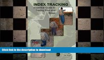 EBOOK ONLINE  Index Tracking: Essential Guide to Trailing Man and Beast  BOOK ONLINE