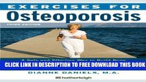 [PDF] Exercises for Osteoporosis, Third Edition: A Safe and Effective Way to Build Bone Density