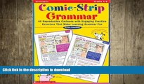 DOWNLOAD Comic-Strip Grammar: 40 Reproducible Cartoons with Engaging Practice Exercises That Make