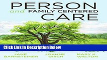 Download 2014 AJN Award Recipient Person and Family Centered Care Book Online