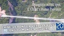 Chine: Le pont en verre le plus long du monde a ouvert au public