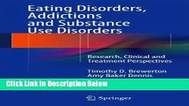 Ebook Eating Disorders, Addictions and Substance Use Disorders: Research, Clinical and Treatment