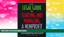 Must Have  A Legal Guide to Starting and Managing a Nonprofit Organization, 2nd Edition  READ
