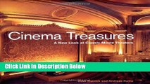 Download Cinema Treasures: A New Look at Classic Movie Theaters Book Online