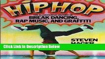[PDF] Hip Hop: The Illustrated History of Break Dancing, Rap Music, and Graffiti Full Online