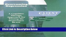 Ebook Overcoming Depression: A Cognitive Therapy Approach for Taming the Depression BEAST Client