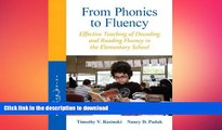 READ THE NEW BOOK From Phonics to Fluency: Effective Teaching of Decoding and Reading Fluency in