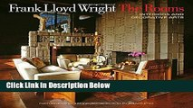 [Reads] Frank Lloyd Wright: The Rooms: Interiors and Decorative Arts Free Books