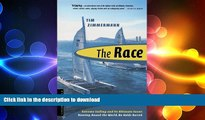 FAVORITE BOOK  The Race: Extreme Sailing and Its Ultimate Event: Nonstop, Round-the-World, No