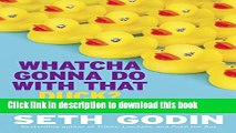 [PDF] Whatcha Gonna Do with That Duck?: And Other Provocations, 2006-2012 Download Full Ebook