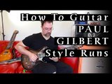 How To Guitar - Paul Gilbert Style Runs: Picking/legato patterns