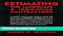 Books Estimating for Landscape   Irrigation Contractors Free Online