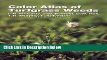 Ebook Color Atlas of Turfgrass Weeds Full Online