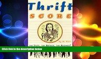 READ book  Thrift Score  FREE BOOOK ONLINE