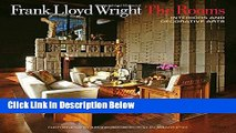 Ebook Frank Lloyd Wright: The Rooms: Interiors and Decorative Arts Free Online