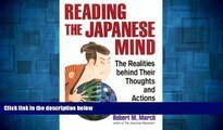 READ FREE FULL  Reading the Japanese Mind: The Realities Behind Their Thoughts and Actions