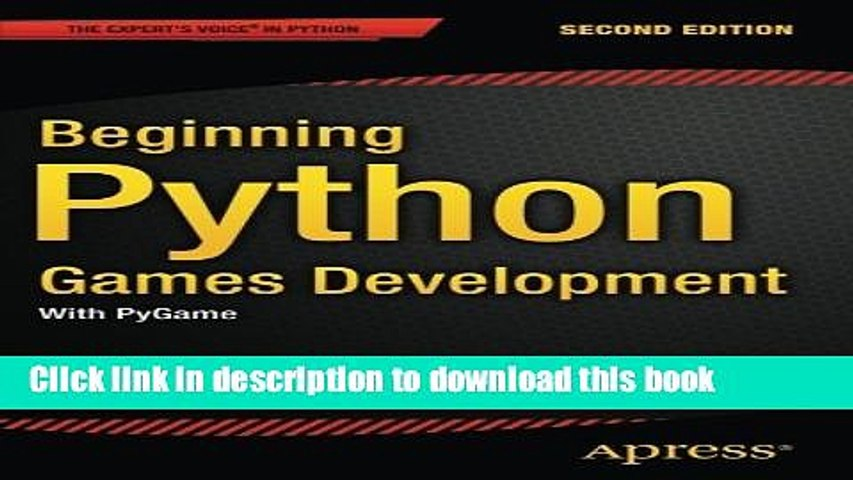 [Read PDF] Beginning Python Games Development, Second Edition: With PyGame  Download Online