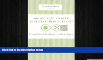 READ book  Do You Want to Keep Your Customers Forever? (Harvard Business Review Classics)  FREE