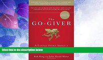 Big Deals  The Go-Giver, Expanded Edition: A Little Story About a Powerful Business Idea  Free
