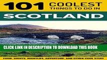 [PDF] Scotland: Scotland Travel Guide: 101 Coolest Things to Do in Scotland (Edinburgh, Glasgow,