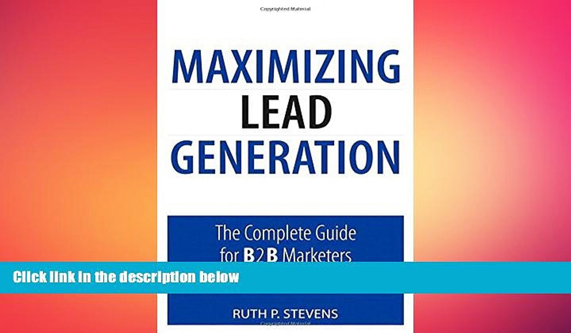 Maximizing Lead Generation The Complete Guide for B2B Marketers