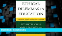 Big Deals  Ethical Dilemmas in Education: Standing Up for Honesty and Integrity  Free Full Read