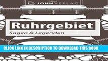 [PDF] Sagen aus dem Ruhrgebiet: Ruhrgebiet - Sagen und Legenden (Ländersagen 5) (German Edition)