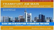 [PDF] Frankfurt am Main: Zwischen Goethe-Klassik und Bankenhauptstadt (German Edition) Full