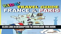 [PDF] Kids  Travel Guide - France   Paris: The fun way to discover France   Paris--especially for